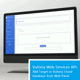 Vuforia web services api: how to add target in vuforia cloud database?